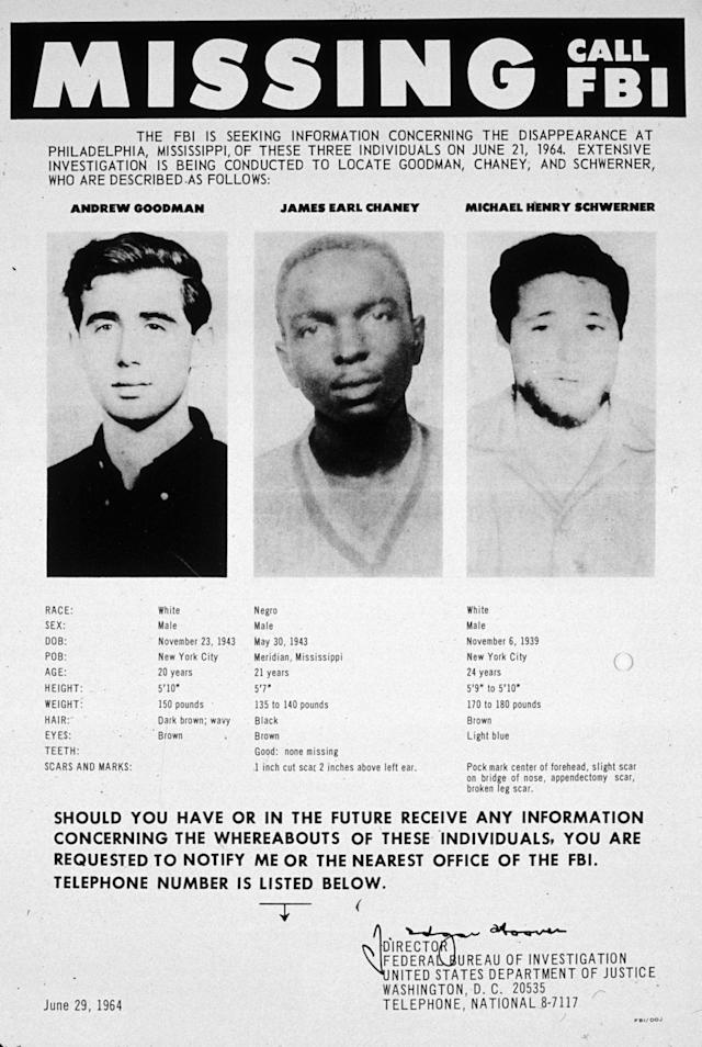<p>An FBI poster seeking information as to the whereabouts of Andrew Goodman, James Earl Chaney and Michael Henry Schwerner, Civil Rights campaigners who went missing in Mississippi in 1964. (Photo: MPI/Getty Images) </p>