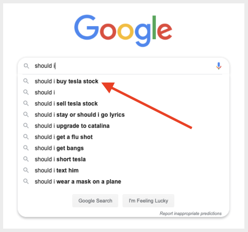 Tesla stock advice is a top prediction with Google's autocomplete.