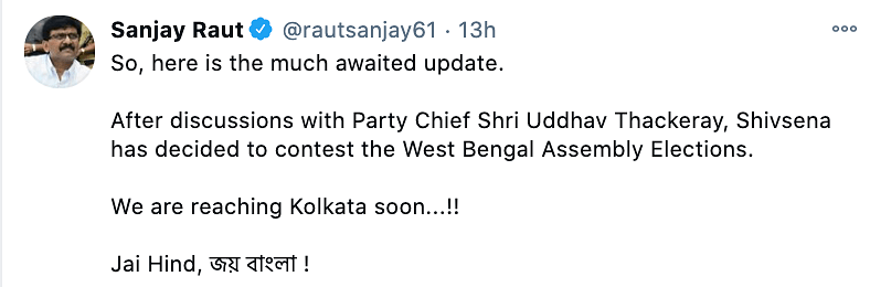 Shiv Sena leader Sanjay Raut said that the party will be contesting in the upcoming April-May West Bengal Assembly elections.