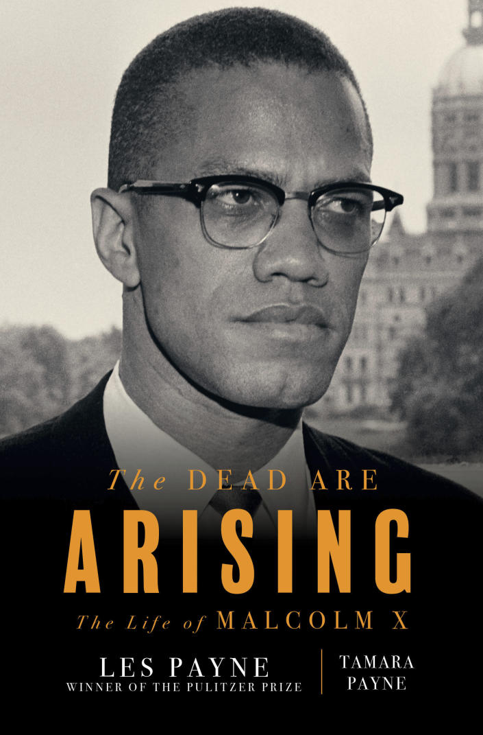 """This cover image released by Liveright shows """"The Dead Are Arising"""" co-authored by Tamara Payne and her father Les Payne, winner of the Pulitzer Prize for Biography. (Liveright via AP)"""