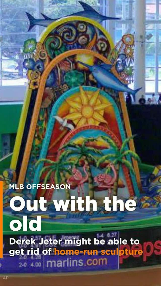 Derek Jeter might get his way and get rid of the Marlins' home-run sculpture