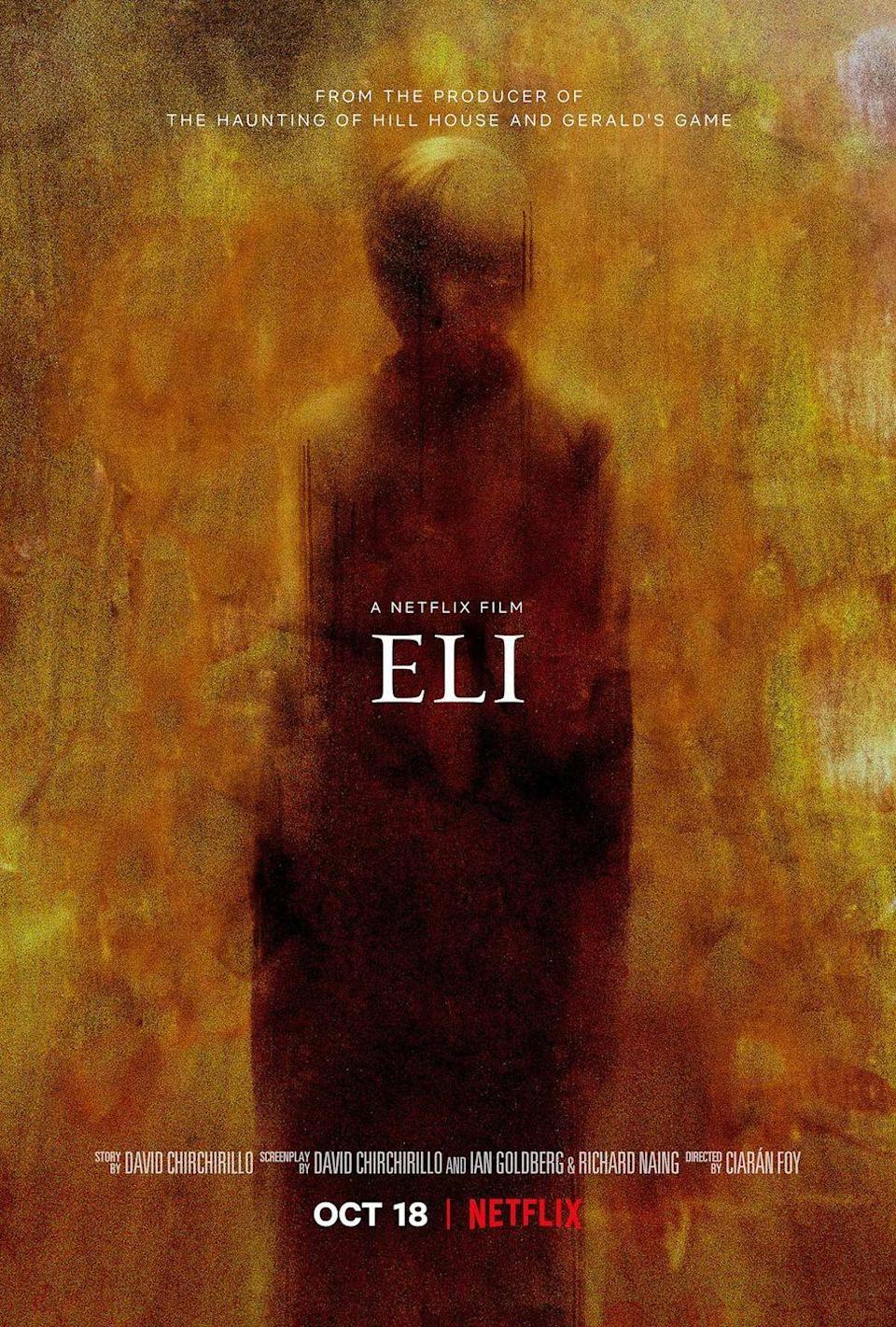 "<p>If you're creeped out by hospitals, look away from <em>Eli</em>, about an 11-year-old boy with a debilitating illness who checks into a clinic that says it can help him. But is the experimental therapy all it's cracked up to be?</p><p><a class=""link rapid-noclick-resp"" href=""https://www.netflix.com/title/80206910"" rel=""nofollow noopener"" target=""_blank"" data-ylk=""slk:STREAM NOW"">STREAM NOW</a></p>"