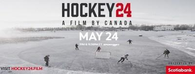 On Sunday, May 24, on Sportsnet and Sportsnet NOW, hockey fans will have the opportunity to see themselves in Hockey 24, a 90-minute commercial free documentary featuring footage submitted by Canadians to recreate a single day of hockey in Canada. (CNW Group/Scotiabank)