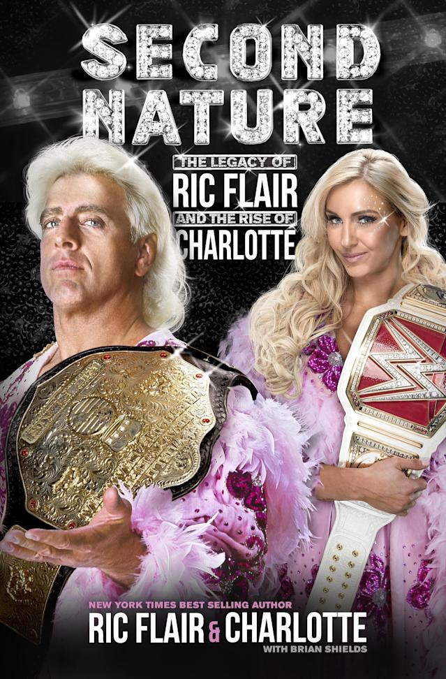 """Second Nature: The Legacy of Ric Flair and the Rise of Charlotte"" is in stores now. (St Martin's Press)"