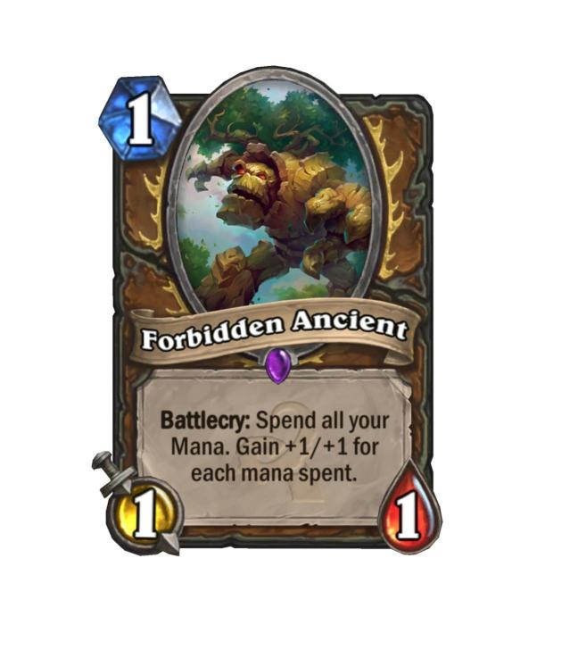 <p>It may not be the most efficient minion if dropped on its own, but consider that Forbidden Ancient as a flexible way to fill out your mana curve. If it had Taunt, we'd all be in trouble.</p>