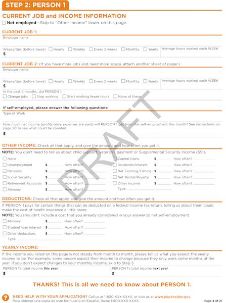This image obtained by The Associated Press shows a page from the government's application for health insurance, which uninsured people will use to get taxpayer subsidized coverage starting next year. Applying could get complicated, with multiple questions about income, household composition, employer coverage and even race and ethnicity. (AP Photo)