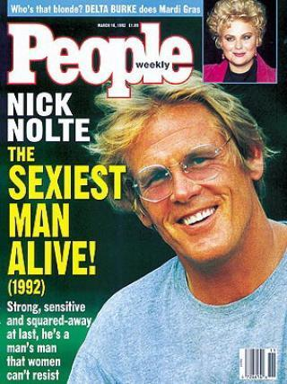"""""""Man's man that women can't resist:"""" Nick Nolte was <em>People</em> magazine's """"Sexiest Man Alive"""" in 1992. (Photo: People magazine)"""
