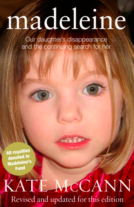 <em>Kate McCann wrote 'Madeleine' in 2011 to raise funds for the search (Grab)</em>