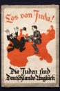 FILE - In this Tuesday, April 19, 2016 file photo a sticker from around 1900 reading: 'Away with Juda! - The Jews are Germany's disaster' is displayed at an exhibition of antisemitic and racist stickers at the Deutsches Historisches Museum (German Historic Museum) in Berlin, Germany. Before local anti-Jewish laws were enacted, before neighborhood shops and synagogues were destroyed, and before Jews were forced into ghettos, cattle cars, and camps, words were used to stoke the fire of hate. 'ItStartedWithWords' is a digital, Holocaust education campaign posting weekly videos of survivors from across the world reflecting on those moments that led up to the Holocaust. (AP Photo/Markus Schreiber, file)
