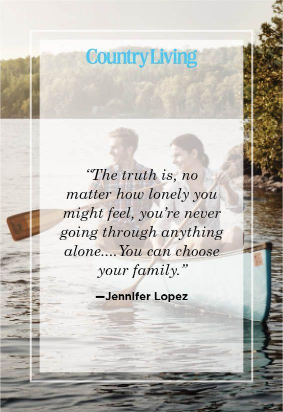 "<p>""The truth is, no matter how lonely you might feel, you're never going through anything alone....You can choose your family.""</p>"
