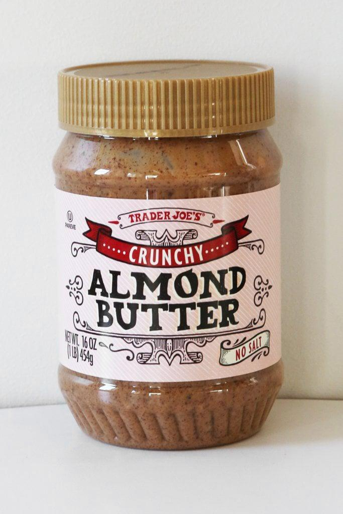 <p>Smear this Trader Joe's crunchy almond butter on almost anything for a delicious treat. Bagels, toast, bananas, and granola are a few great options. When in doubt, this almond butter will make everything better. </p>