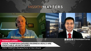 Steve Thompson, Managing Partner at Value Lifecycle, was interviewed by Adam Torres of Mission Matters Business Podcast.