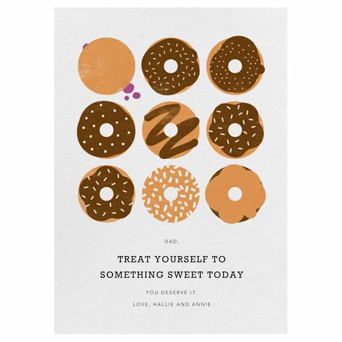 """<p>This cute doughnut card should definitely be accompanied by a box of Dad's favorite treats.</p><p><em><strong>Get the printable at <a href=""""https://www.paperlesspost.com/cards/card/16236"""" rel=""""nofollow noopener"""" target=""""_blank"""" data-ylk=""""slk:Paperless Post"""" class=""""link rapid-noclick-resp"""">Paperless Post</a>.</strong></em></p>"""