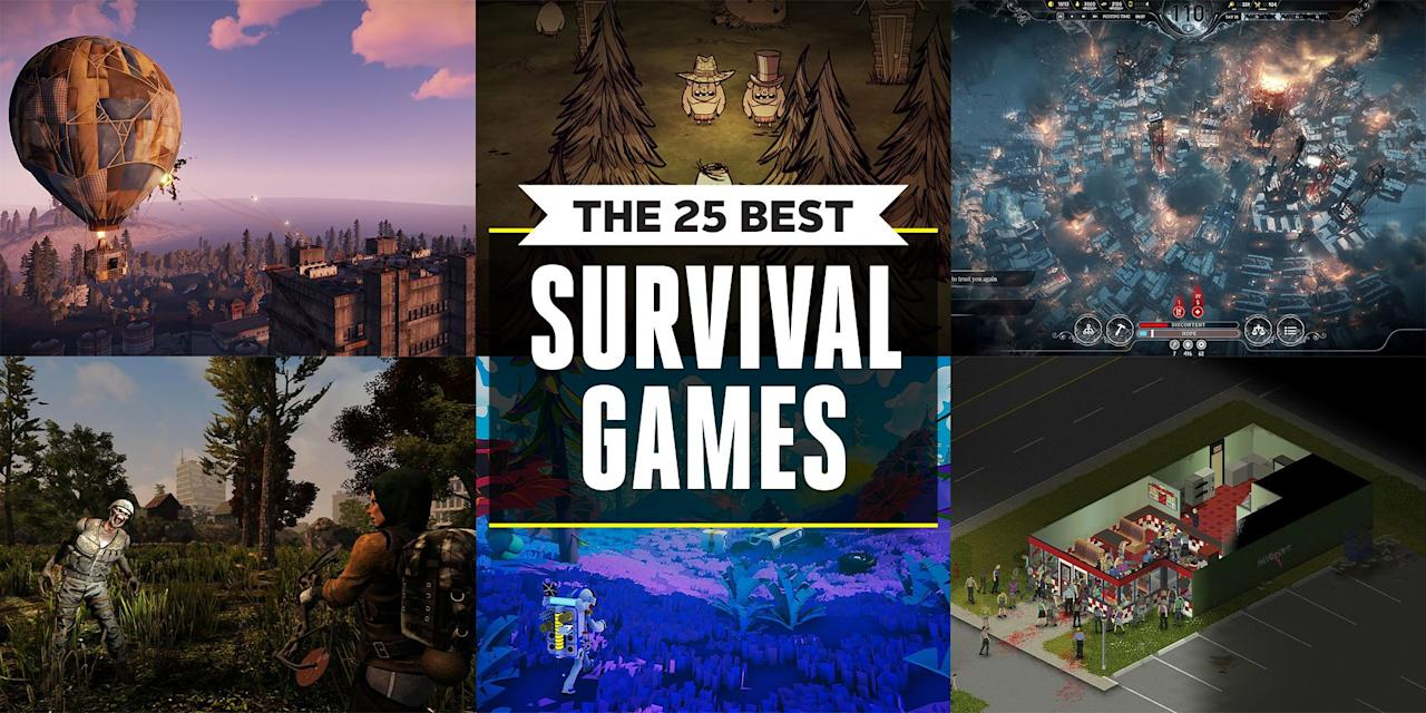 """<p>The best survival games force you to live in a brave, new world until help comes—if it ever does. Whether you're dropped in the middle of nowhere or hiding from zombies and dinosaurs, here are the best of the best when it comes to making you use all resources and intellect at your disposal to survive.</p><p><strong>PLUS: More <em>Pop Mech</em>-Approved Video Games:<a href=""""https://www.popularmechanics.com/culture/gaming/g28435502/best-ps4-games/"""" target=""""_blank""""><br></a></strong><a href=""""https://www.popularmechanics.com/culture/gaming/g28435502/best-ps4-games/"""" target=""""_blank"""">The 40 Best PlayStation 4 Games</a><a href=""""https://www.popularmechanics.com/culture/gaming/g28497313/best-switch-games/"""" target=""""_blank""""><br>The 30 Best Nintendo Switch Games</a><a href=""""https://www.popularmechanics.com/culture/gaming/g28646787/horror-games/"""" target=""""_blank""""><strong><br></strong>The 25 Best Horror Games</a><a href=""""https://www.popularmechanics.com/culture/gaming/g28590253/best-vr-games/"""" target=""""_blank""""><br>The 25 Best VR Games</a><a href=""""https://www.popularmechanics.com/culture/gaming/g28277199/best-video-games-2019/"""" target=""""_blank""""><br>The 30 Best Video Games of 2019 (So Far)</a></p>"""