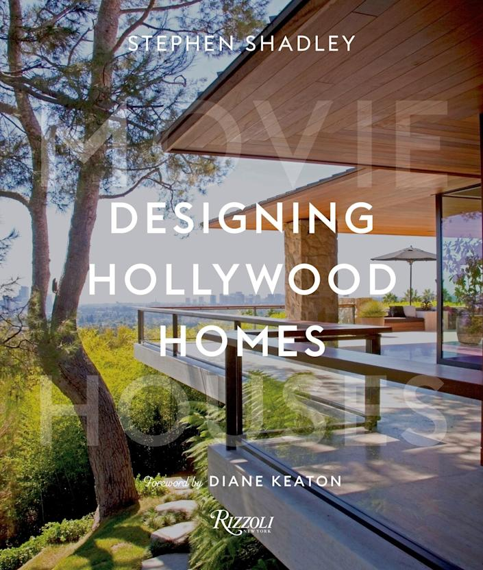 "$65, Amazon. <a href=""https://www.amazon.com/Designing-Hollywood-Homes-Movie-Houses/dp/0847866599"" rel=""nofollow noopener"" target=""_blank"" data-ylk=""slk:Get it now!"" class=""link rapid-noclick-resp"">Get it now!</a>"