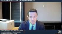 U.S. House Financial Services Committee holds hearing on Gamestop, social media and stock short selling