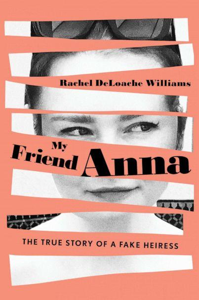 PHOTO: 'My Friend Anna' By Rachel DeLoache Williams is pictured here. (Courtesy of Gallery Books, an imprint of Simon and Schuster)