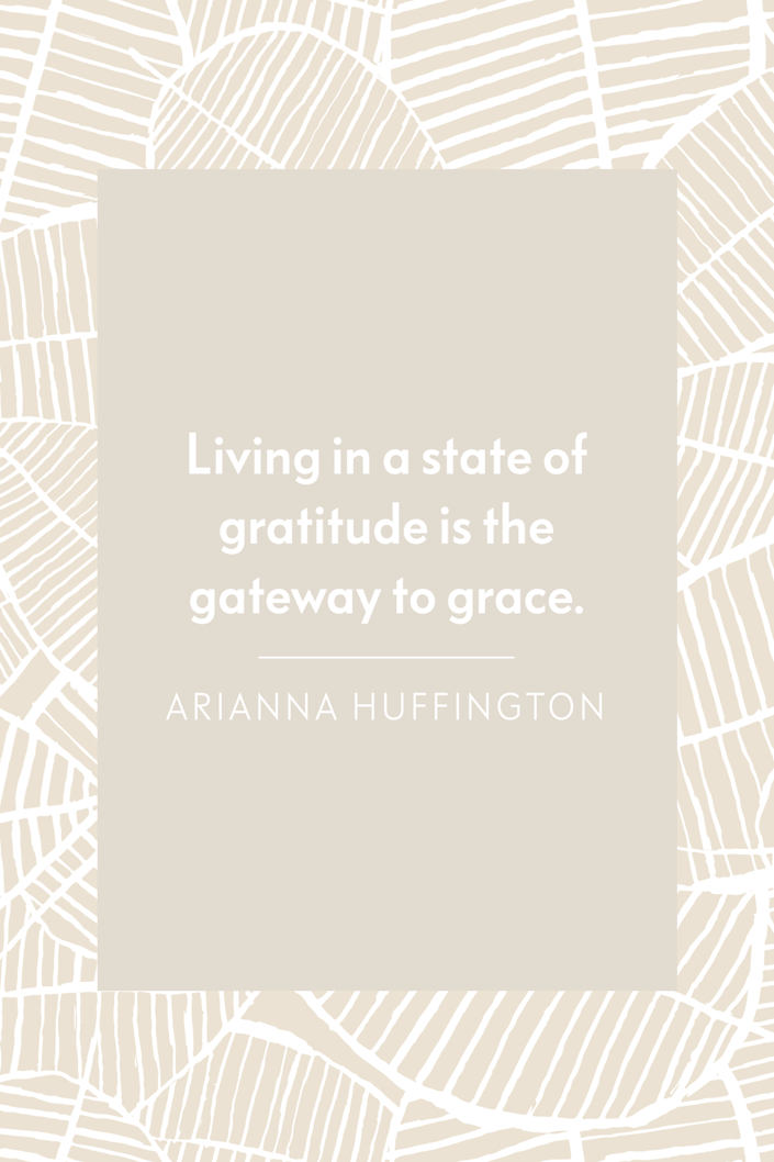 """<p>""""Living in a state of gratitude is the gateway to grace,"""" Huffington shared on <a href=""""https://twitter.com/ariannahuff/status/466218810492473344?lang=en"""" rel=""""nofollow noopener"""" target=""""_blank"""" data-ylk=""""slk:Twitter"""" class=""""link rapid-noclick-resp"""">Twitter</a> in 2014.<br></p>"""