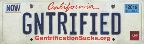AHF: 'GNTRIFIED' License Plate Billboards Hit Inaction on Housing Crisis