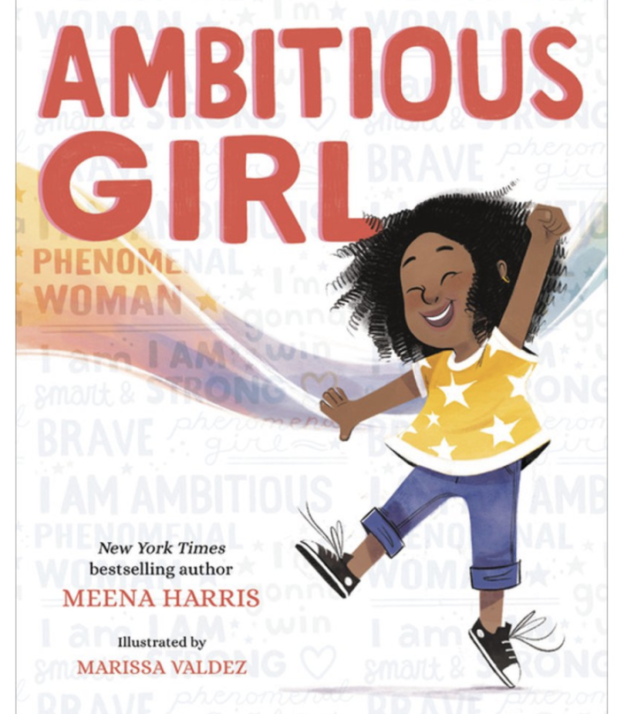 Ambitious Girl by Meena Harris