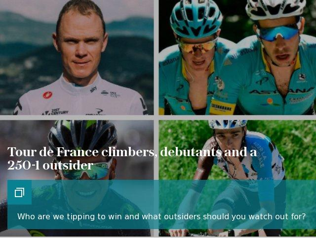 Tour de France climbers, debutants and a 250-1 outsider