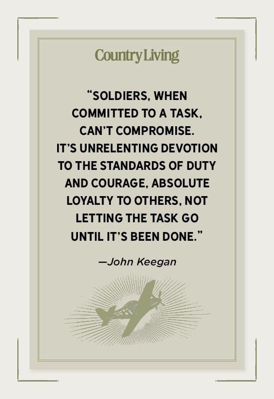 """<p>""""Soldiers, when committed to a task, can't compromise. It's unrelenting devotion to the standards of duty and courage, absolute loyalty to others, not letting the task go until it's been done.""""</p>"""