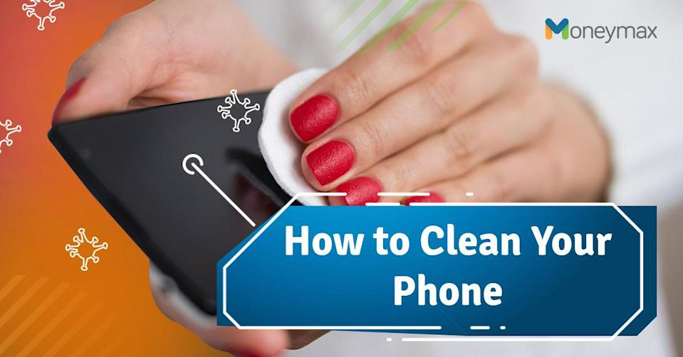 How to Clean Your Phone and Keep COVID-19 Away
