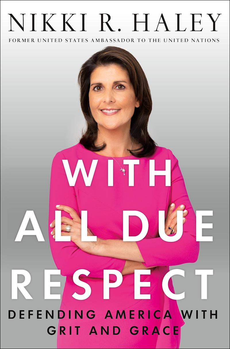 """""""With All Due Respect,"""" by Nikki Haley"""