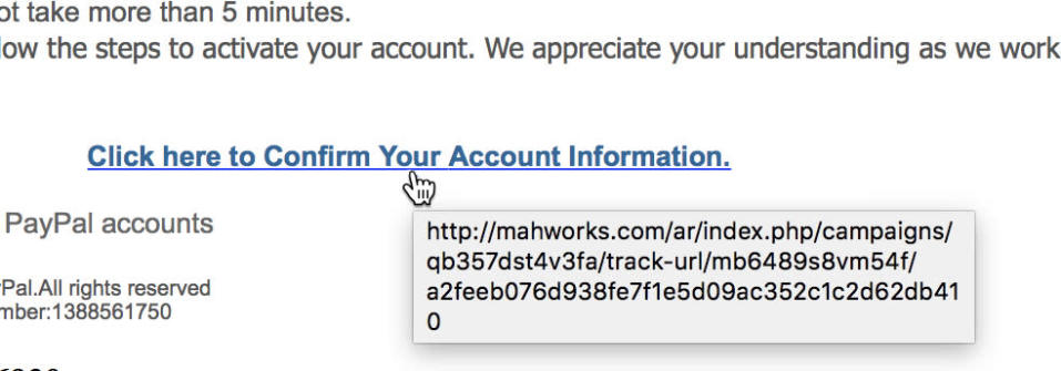 Here's how you know you're being fished: Point to the link without clicking.