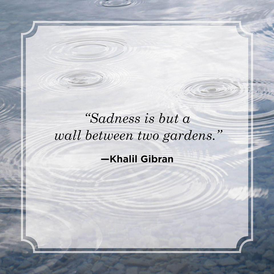 """<p>""""Sadness is but a wall between two gardens.""""</p>"""