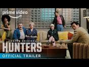 "<p>Al Pacino leads a group of Nazi hunters who are tracking down and killing the escaped Nazi generals who have infiltrated the highest reaches of American society in the late 1970s. It's Tarantino-esque with its blood and style, but lurking beneath this comic-style series is a horrifying vein of truth.</p><p><a class=""link rapid-noclick-resp"" href=""https://www.amazon.com/gp/video/detail/0S3RFWFP7B21Q2LL6KPIBQF5ID/?tag=syn-yahoo-20&ascsubtag=%5Bartid%7C10054.g.29251120%5Bsrc%7Cyahoo-us"" rel=""nofollow noopener"" target=""_blank"" data-ylk=""slk:Watch Now"">Watch Now</a></p><p><a href=""https://www.youtube.com/watch?v=HBGkjmfIzAw"" rel=""nofollow noopener"" target=""_blank"" data-ylk=""slk:See the original post on Youtube"" class=""link rapid-noclick-resp"">See the original post on Youtube</a></p>"