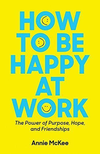 """<p>Respected academic and consultant to global CEOs, Annie McKee knows a lot about work. Which is why it is refreshing that her very data-driven conclusion is that happiness at work is actually the best thing for your job. </p><p><a class=""""link rapid-noclick-resp"""" href=""""https://www.amazon.co.uk/How-Be-Happy-Work-Friendship/dp/1633692256/ref=sr_1_1?crid=2UMXCS5J9VJ88&dchild=1&keywords=how+to+be+happy+at+work&qid=1617227111&s=books&sprefix=how+to+be+happ%2Cstripbooks%2C145&sr=1-1&tag=hearstuk-yahoo-21&ascsubtag=%5Bartid%7C1927.g.35995848%5Bsrc%7Cyahoo-uk"""" rel=""""nofollow noopener"""" target=""""_blank"""" data-ylk=""""slk:SHOP NOW"""">SHOP NOW </a> </p>"""