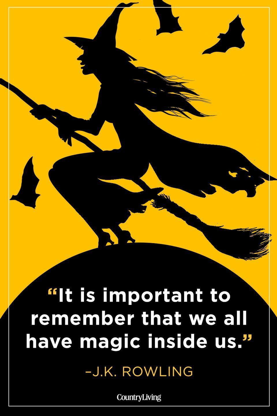 """<p>""""It is important to remember that we all have magic inside us.""""</p>"""