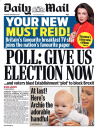 The Mail's front page claimed that Jeremy Corbyn faces a mass revolt because of his refusal to agree to a snap election