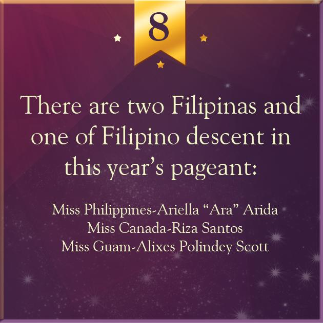 8. There are two Filipina candidates and one of Filipino descent in this year's pageant