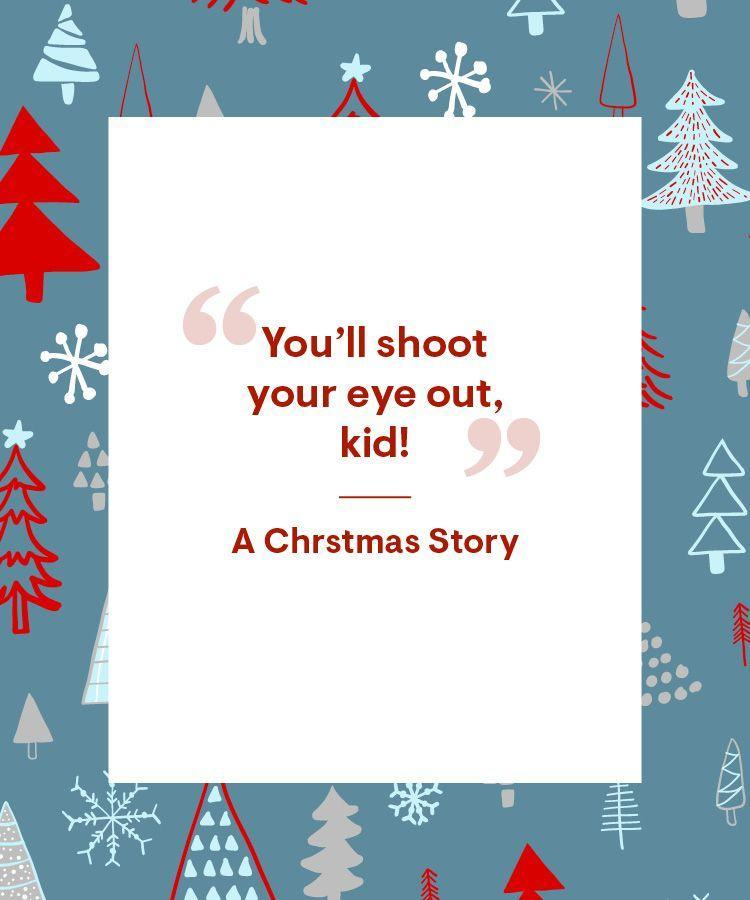"""<p>""""You'll shoot your eye out, kid!""""</p>"""
