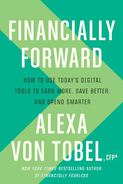 Von Tobel shares her best hacks for being digitally savvy and financially fit.