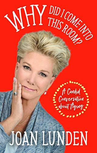 """Why Did I Come into This Room?"" by Joan Lunden (Amazon / Amazon)"