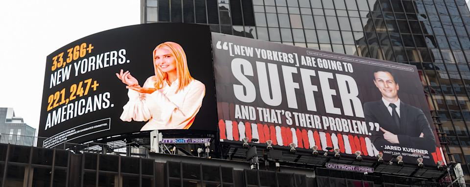 The Lincoln Project billboards in Times Square skewer Ivanka Trump and husband Jared Kushner's indifference to American COVID-19 deaths amid the failed policy of the Trump administration.  (Photo: Noam Galai via Getty Images)