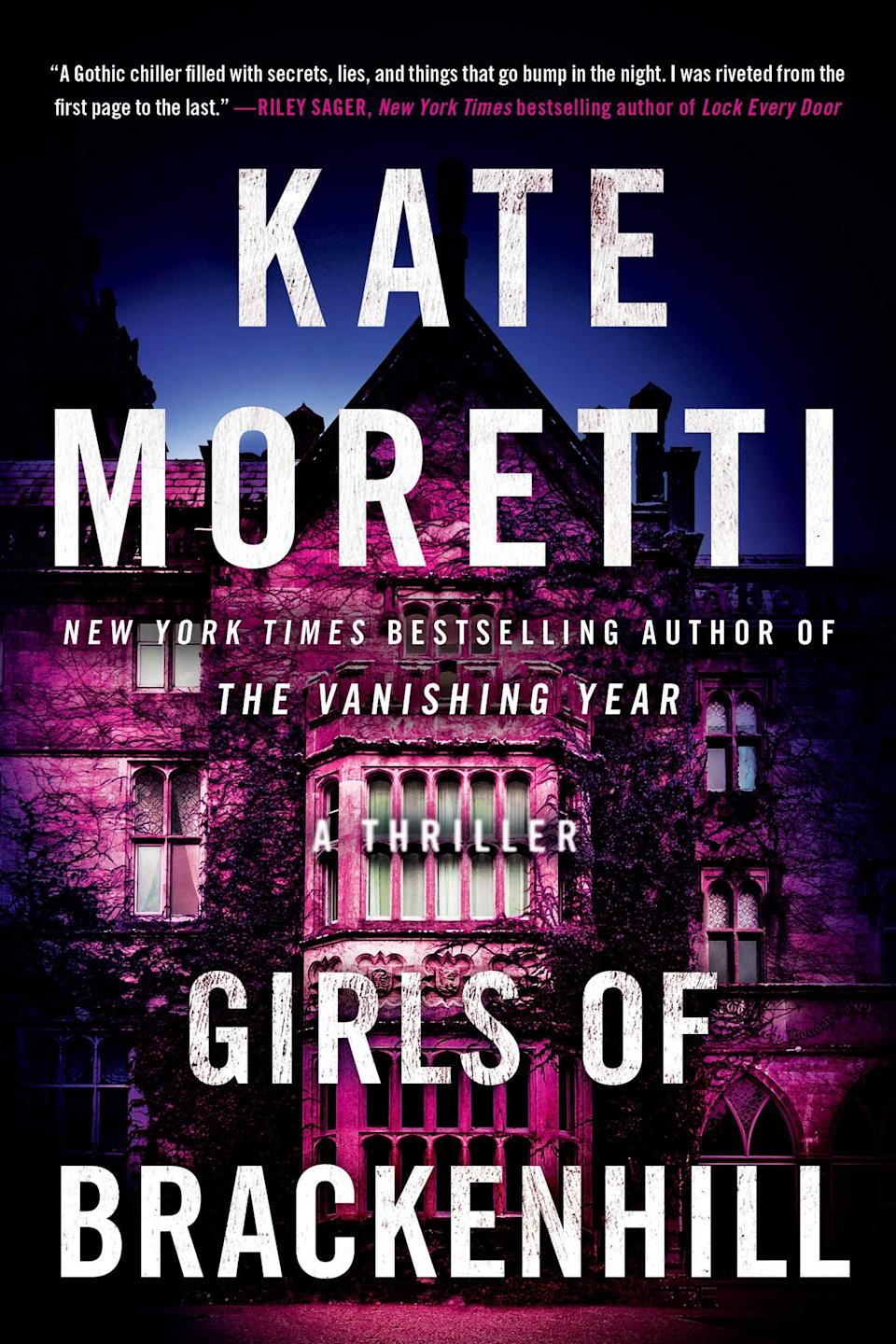 <p>Full of Gothic moodiness and dark family secrets, <span><strong>Girls of Brackenhill</strong></span> by Kate Moretti is a thoroughly chilling story of one woman's haunted past. After her aunt's sudden death, Hannah Maloney returns to her family's Catskills castle for the first time since her sister's disappearance 17 years ago, only to find that the ghosts of the past are impossible to escape. </p> <p><em>Out Nov. 1</em></p>