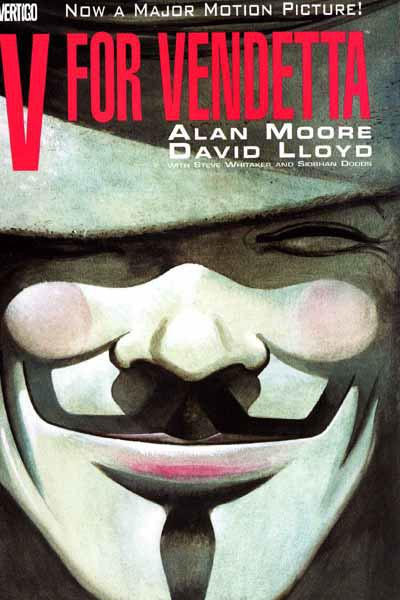 V for Vendetta (1982)  Alan Moore's antihero 'V' wears a Guy Fawkes mask - a symbol since adopted by Anonymous and anticapitalist protesters worldwide. This thinly veiled attack on Margaret Thatcher's Britain owes a lot to George Orwell's 1984, but its chilling vision of a totalitarian future still rings true - it was made into a Hollywood film in 2005.