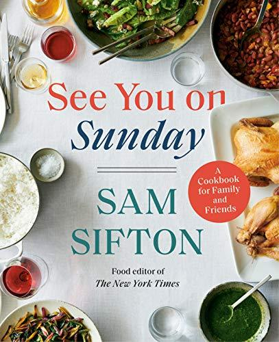 """See You on Sunday,"" by Sam Sifton (Amazon / Amazon)"