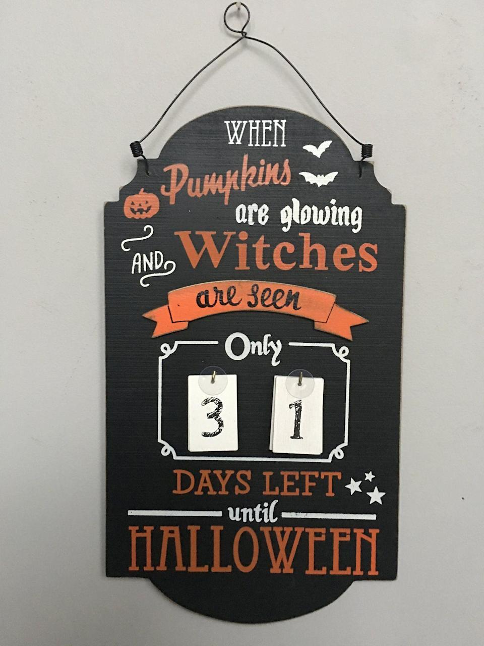 """<p><strong>craze about</strong></p><p>crazeabout.com</p><p><strong>$14.99</strong></p><p><a href=""""https://www.crazeabout.com/products/halloween-pumpkin-and-witches-countdown-calendar"""" rel=""""nofollow noopener"""" target=""""_blank"""" data-ylk=""""slk:Shop Now"""" class=""""link rapid-noclick-resp"""">Shop Now</a></p><p>Hang this one up on a door and flip the cards over each day to get pumped for the festivities.</p>"""