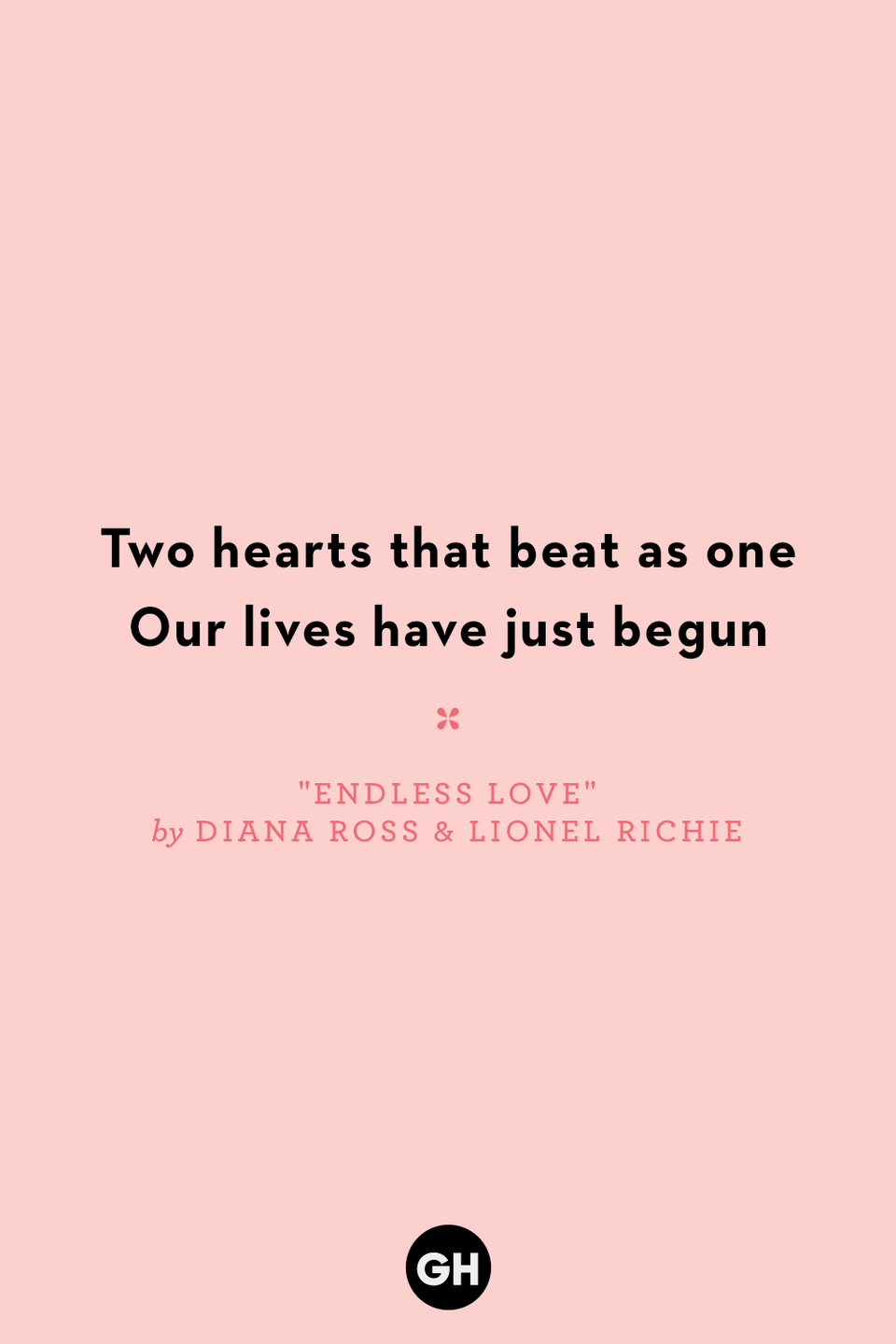 <p>Two hearts that beat as one</p><p>Our lives have just begun</p>