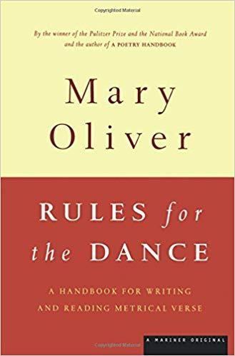 Mary Oliver Rules for the Dance