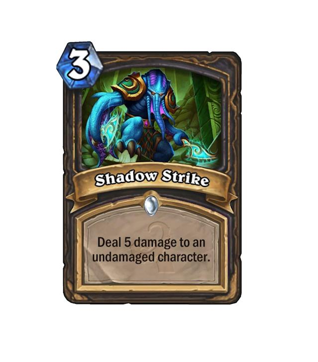 <p>Backstab on steroids, Shadow Strike is the Rogue's best answer to a range of mid game minions in Whispers of the Old Gods. </p>