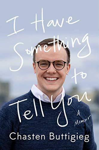 I Have Something to Tell You: A Memoir (Amazon / Amazon)