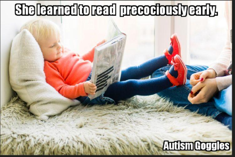 SHE LEARNED TO READ Precociously EARLY)