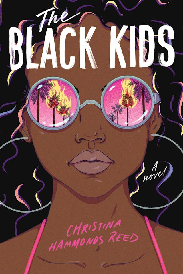 """<p>Despite its 1992 setting, Christina Hammonds Reed's <product href=""""https://www.amazon.com/Black-Kids-Christina-Hammonds-Reed/dp/1534462724"""" target=""""_blank"""" class=""""ga-track"""" data-ga-category=""""Related"""" data-ga-label=""""https://www.amazon.com/Black-Kids-Christina-Hammonds-Reed/dp/1534462724"""" data-ga-action=""""In-Line Links""""><strong>The Black Kids</strong></product> couldn't be more timely. Ashley Bennett is a wealthy young Black woman with a summer of hanging with her friends ahead of her when the four police officers who brutally beat Rodney King are acquitted. As protests spread across Los Angeles, Ashley begins to realize that even though her family is wealthy, she's not immune to America's systemic racism. </p> <p><em>Out Aug. 4</em></p>"""