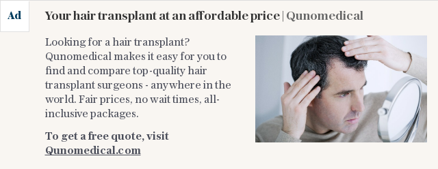 Your hair transplant at an affordable price | Qunomedical